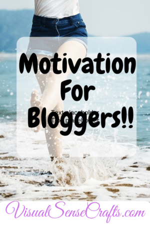 Motivation For Bloggers! Let's Do This