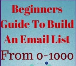 Build An Email List For Beginners