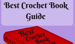 Best Crochet Book Guide