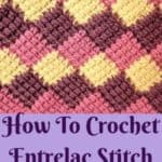 How To Crochet Entrelac Stitch With Video Tutorial