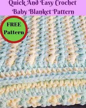 Quick And Easy Crochet Baby Blanket Pattern